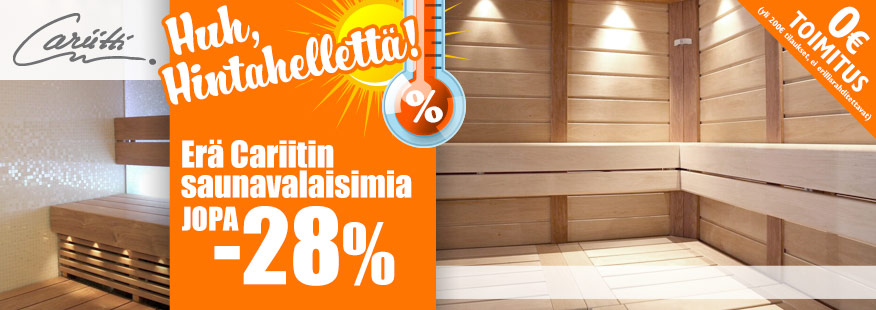 Cariitti-saunavaloja jopa -28%