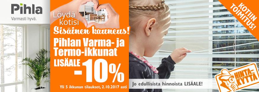 Pihla-ikkunoihin -10% lisäale!