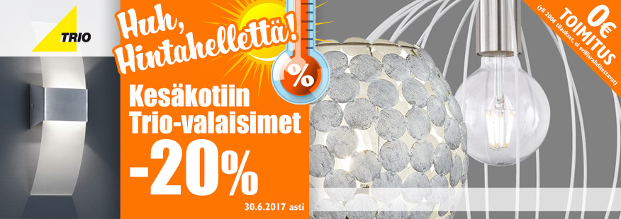 Trio-valaisimet kesäkotiin -20%